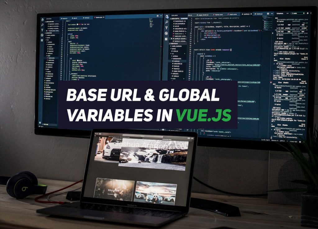 How to set base URL and global variables in Vue js – Renat